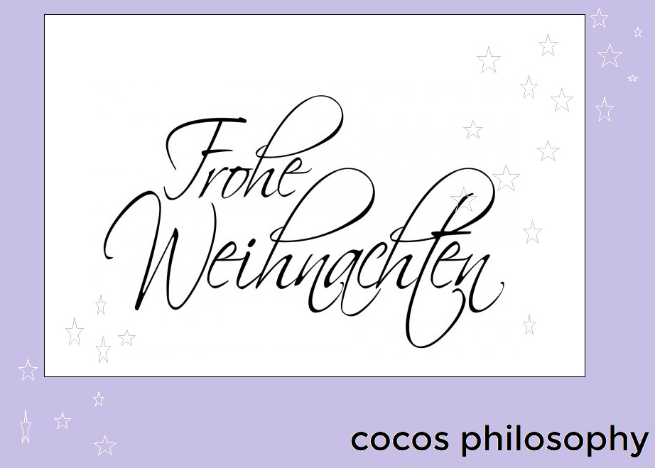 coco 39 s philosophy w nscht frohe weihnachten cocos. Black Bedroom Furniture Sets. Home Design Ideas